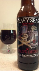 Better From The Barrel: Heavy Seas Below Decks Barleywine
